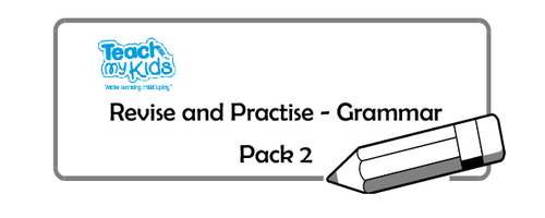 Revise and Practise - Grammar Pack 2