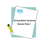 Writing Better Sentences - Booster Pack 1