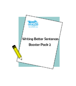 Writing Better Sentences - Booster Pack 2